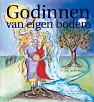 Godinnen van eigen bodem, Ineke Bergman