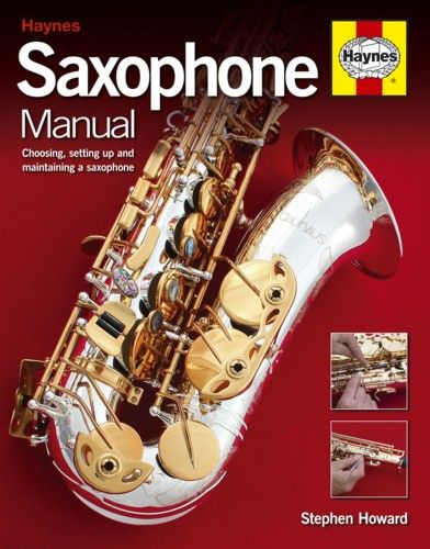 Haynes Saxophone Manual. £19.99