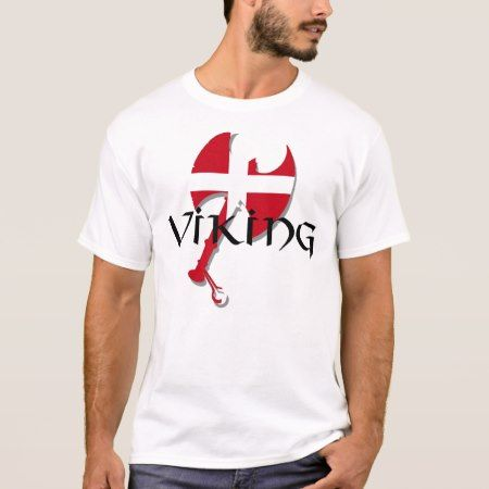 Danish Viking Denmark flag Axe T-Shirt - click to get yours right now!