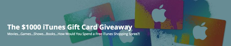 The $1000 iTunes Gift Card Giveaway