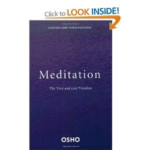 Meditation: The First and Last Freedom