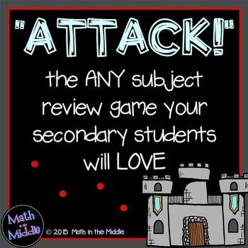 "Play ""Attack"" with your students! It's a review game that can be used in any subject that your middle school students will be begging to play! ""Attack"" is a versatile game that will bring out the competitive spirit in your students as they seek to attack and destroy each others' castles while answering review questions! Download this FREE game at: https://www.teacherspayteachers.com/Product/Attack-A-FREE-Review-Game-for-the-Secondary-Classroom-1716209"