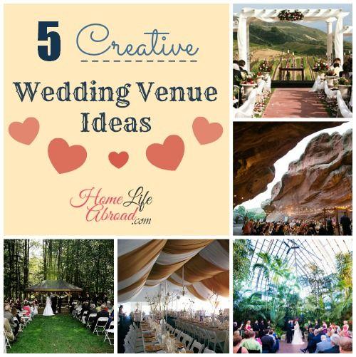 5 Creative Wedding Venues @homelifeabroad.com