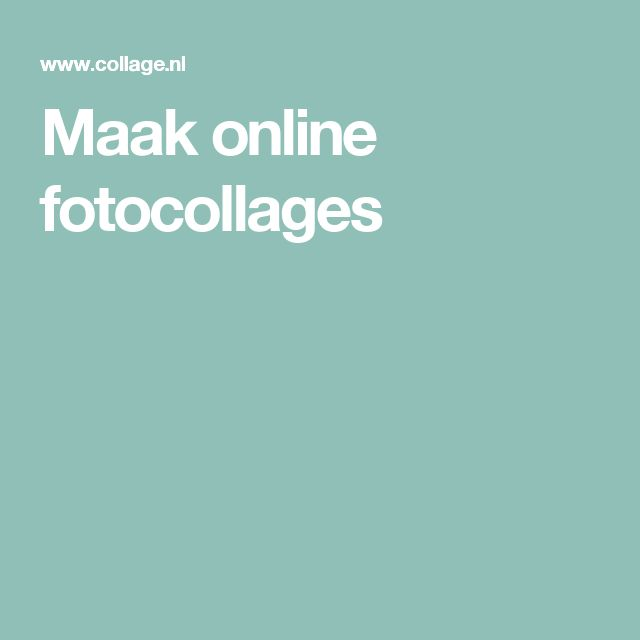 Maak online fotocollages
