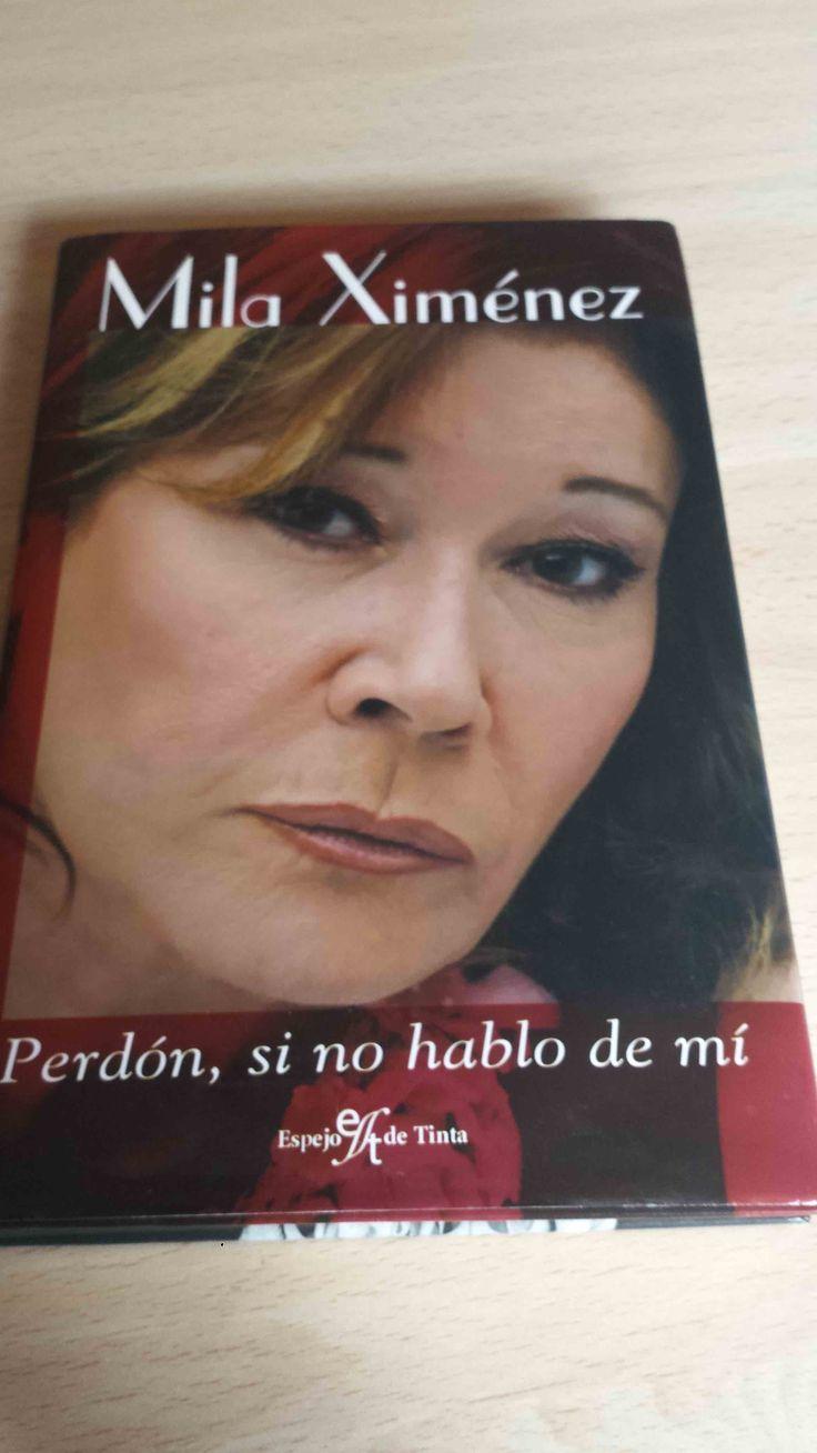 Mila Ximénez, Perdón si no hablo de mi. Disponible en Ebay: http://www.ebay.es/itm/122057557182?ssPageName=STRK:MESELX:IT&_trksid=p3984.m1555.l2649