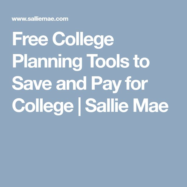 Free College Planning Tools To Save And Pay For College | Sallie Mae