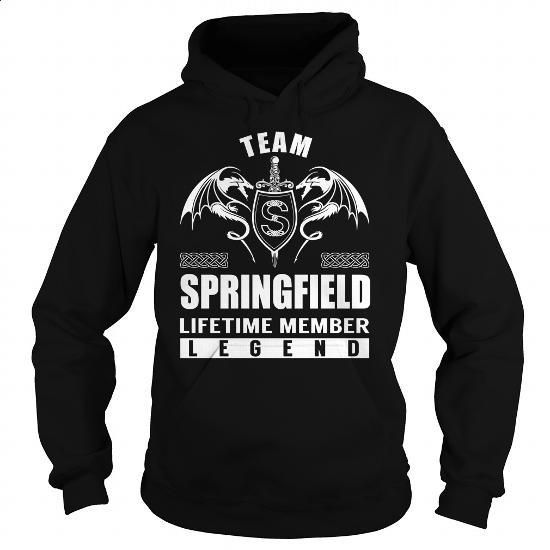 Team SPRINGFIELD Lifetime Member Legend - Last Name, Surname T-Shirt - #t shirt designs #hooded sweatshirts. PURCHASE NOW => https://www.sunfrog.com/Names/Team-SPRINGFIELD-Lifetime-Member-Legend--Last-Name-Surname-T-Shirt-Black-Hoodie.html?60505