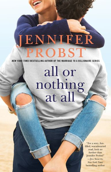 Book Review: All Or Nothing At All by Jennifer Probst