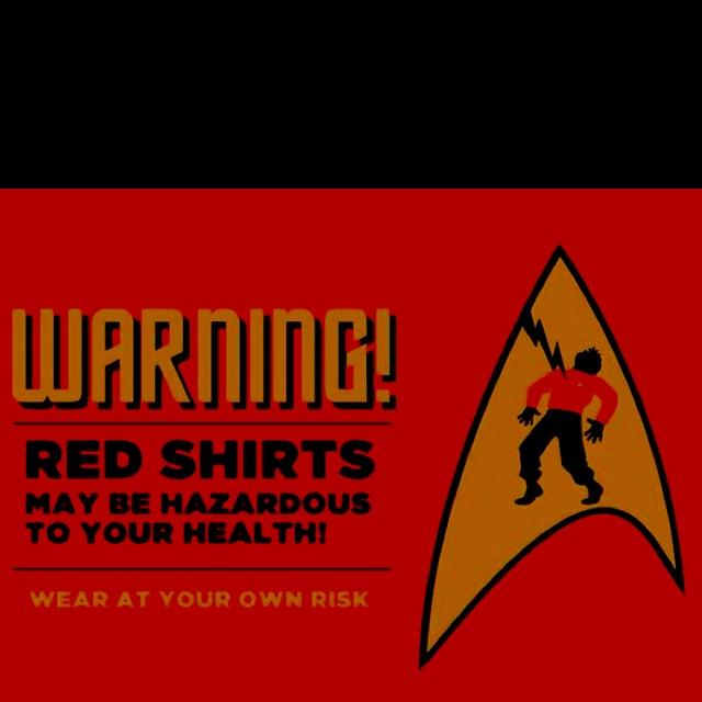 : Nerd, Inner Geek, Humor, Startrek, Red Shirts, Dead Jim, Star Trek