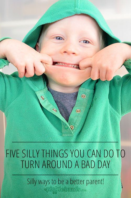 Five silly things you can do to turn a bad day around.