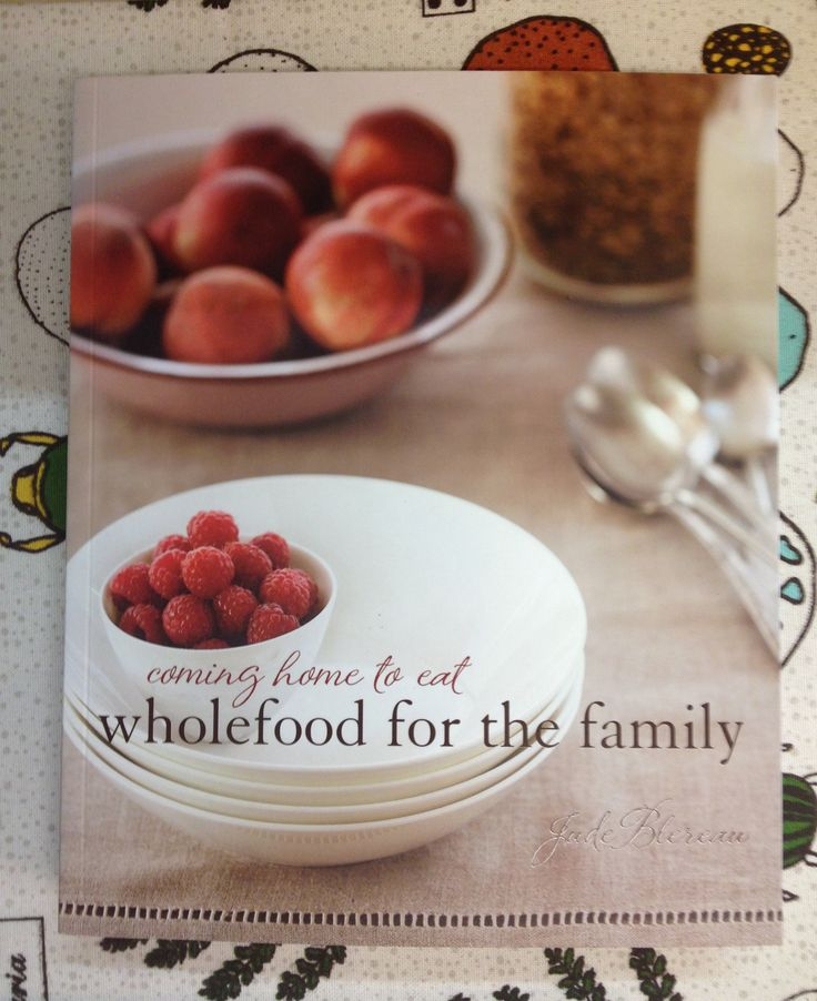 Wholefood for the Family - Cook Book.