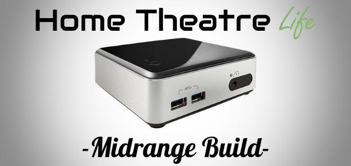 Intel NUC HTPC: Midrange HTPC Build
