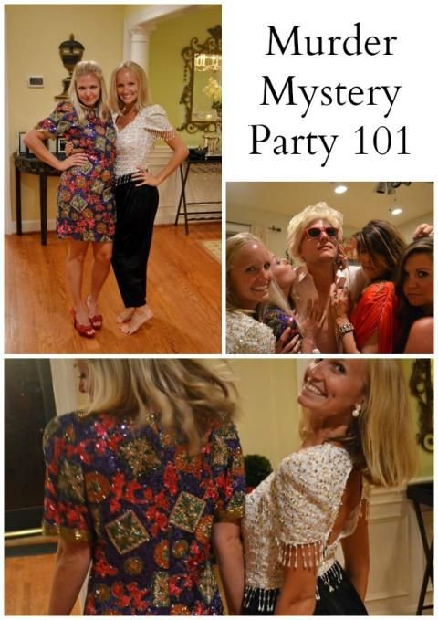 Favorite Things: How to Host a Murder Mystery Party * Lou What Wear *