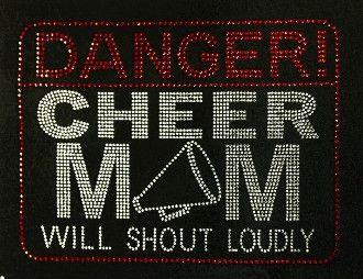 """""""Danger, Cheer Mom"""" Rhinestone T-Shirt"""