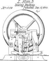 Elias Howe ..inventor of the first American patented sewing machine