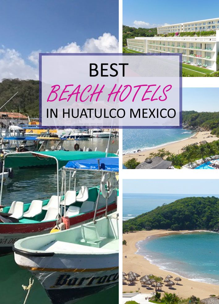 Your complete guide to the best Huatulco beaches and hotels for swimming, stunning views and beach-hopping #mexico