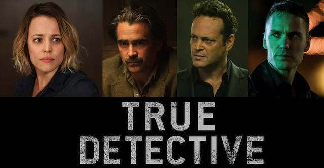 True Detective S.2. Truly Terrible!