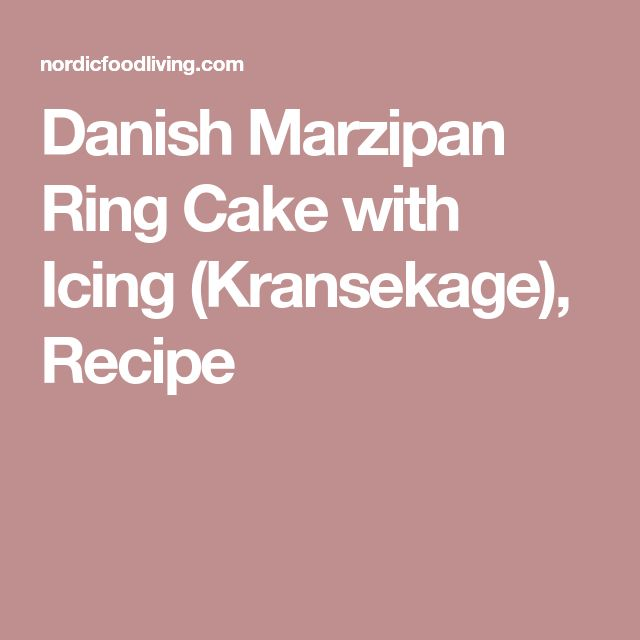 Danish Marzipan Ring Cake with Icing (Kransekage), Recipe