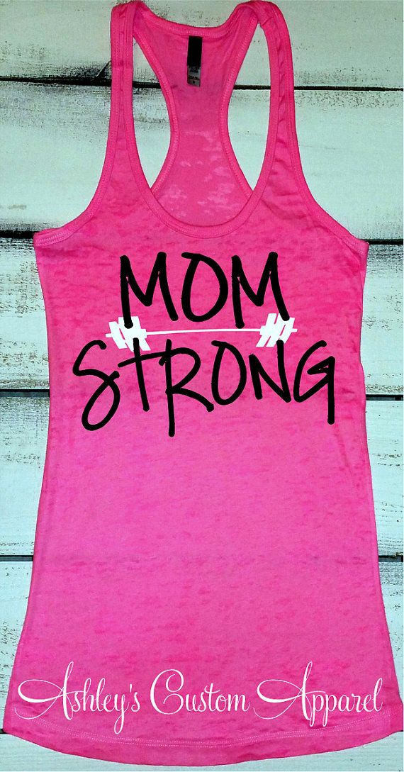 Mom Strong Tank, Womens Workout Tank Top, Mom Life Shirt, Gift For Mom, Fit Mom, Gym Motivation For Moms, WorkOut Clothes, Moms Who Work Out by AshleysCustomApparel