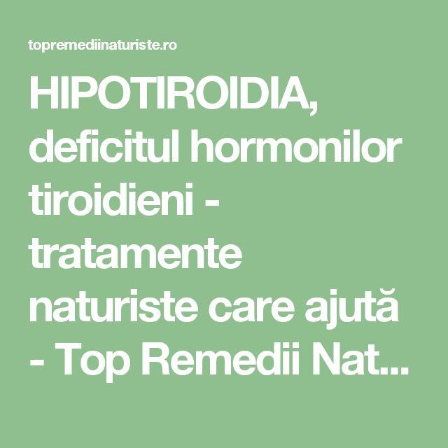 HIPOTIROIDIA, deficitul hormonilor tiroidieni - tratamente naturiste care ajută - Top Remedii Naturiste