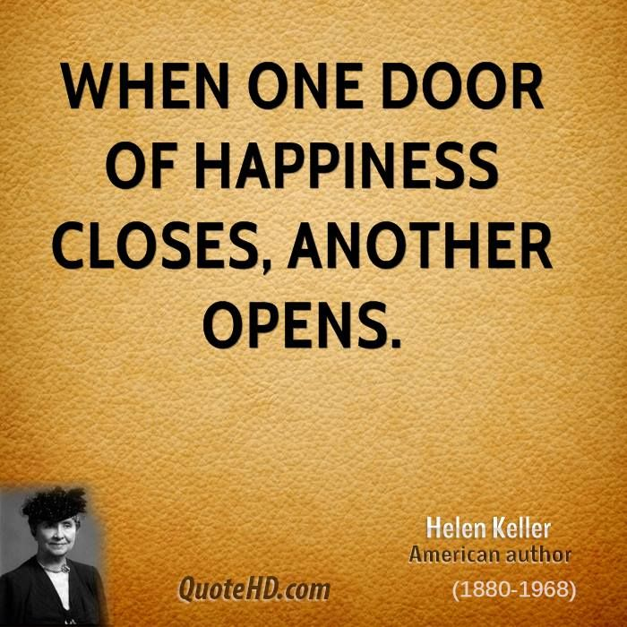 Quote When One Door Closes Another Opens: Famous Quotes Helen Keller. QuotesGram