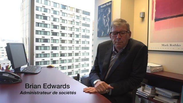 Témoignage d'un client Brian Edward, administrateur de sociétés