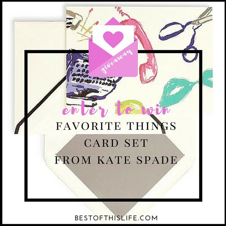 "Enter to win a Kate Spade ""Favorite Things"" Card Set"