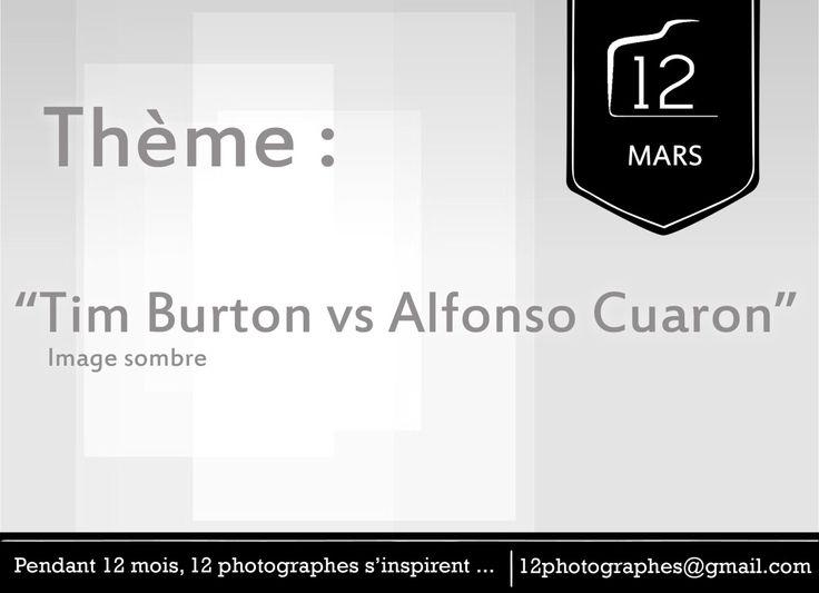"12 photographes s'inspirent… en mars : ""Tim Burton vs Alfonso Cuaron"" http://12photographes.tumblr.com/"