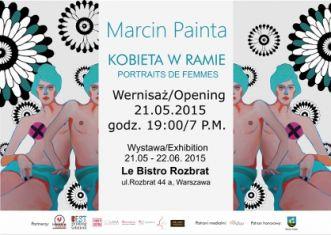 Kobieta w ramie - wystawa Marcina Painty, Le Bistro Rozbrat - Aktualności - Art Imperium - portal kulturalny
