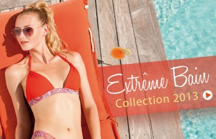 Extrême Bain - Collection 2013
