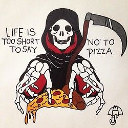 Life Is Too Short To Say No To Pizza Tattoo Design