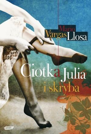 Mario Vargas Llosa - Ciotka Julia i skryba