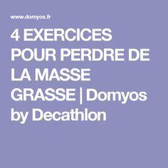 4 EXERCICES POUR PERDRE DE LA MASSE GRASSE | Domyos by Decathlon