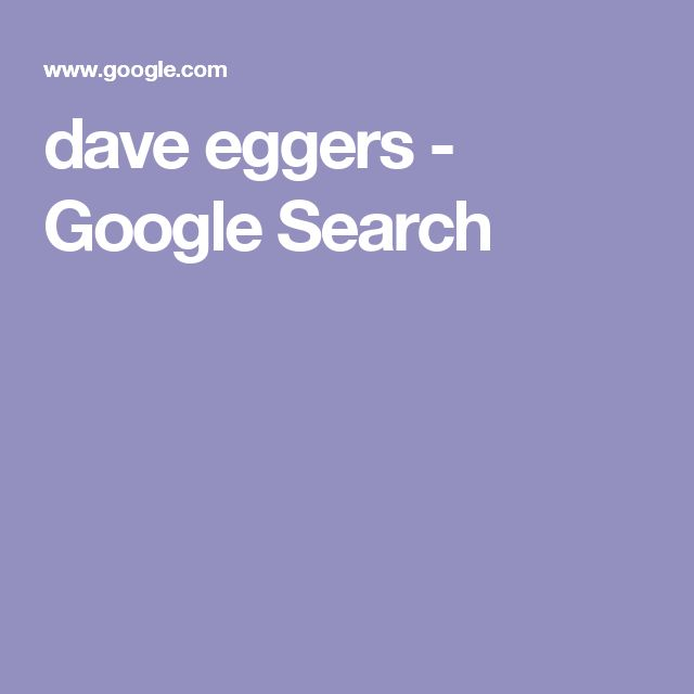 dave eggers - Google Search