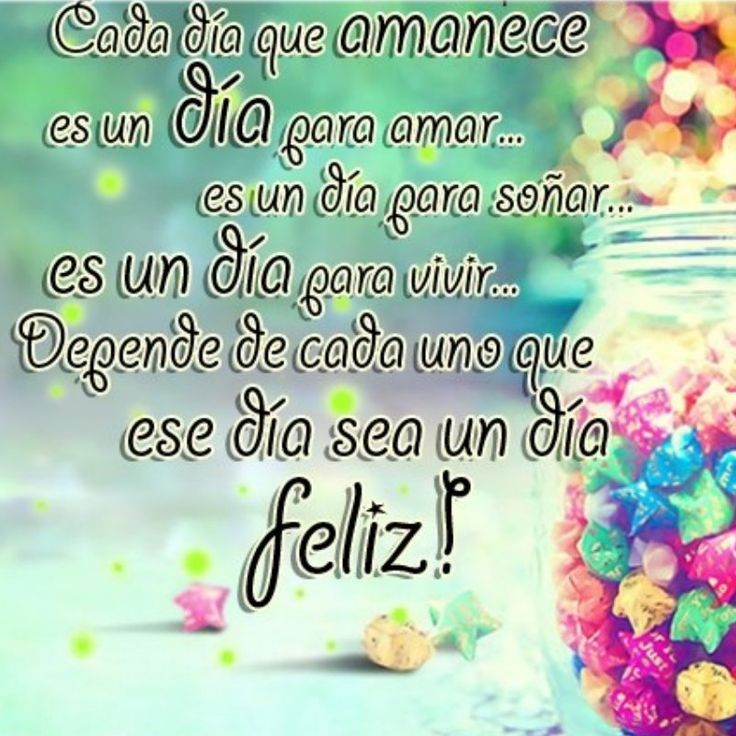 Frases Bonitas Para Desear Un Buen Dia Greetings For The Week