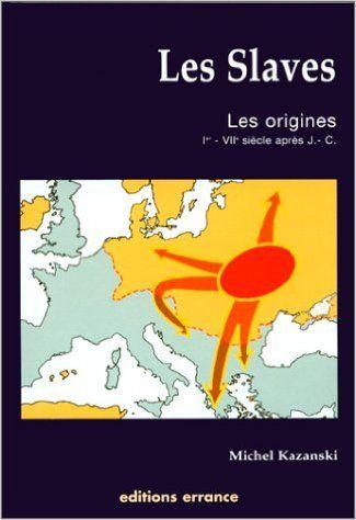 https://www.amazon.fr/SLAVES-origines-Ier-VIIème-siècle/dp/2877721663/ref=la_B001JP1I8I_1_2?s=books