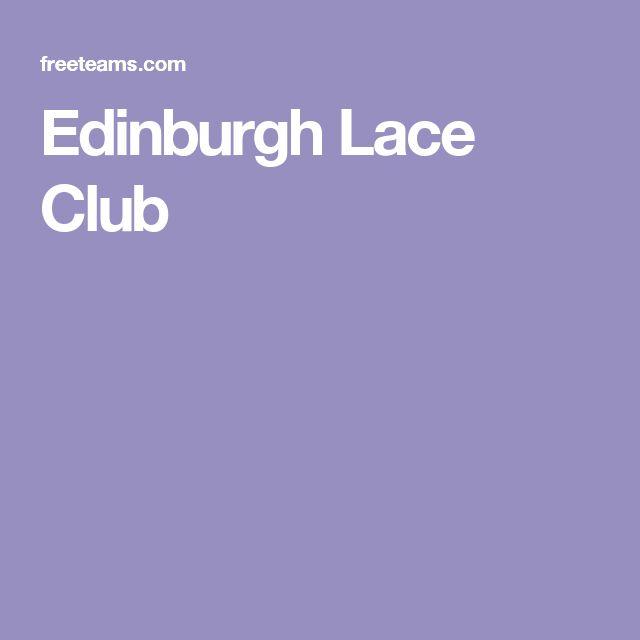 Edinburgh Lace Club