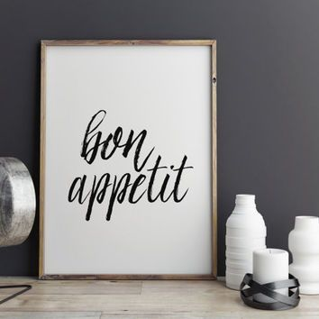 Bon Appetit Print Printable Wall Art Typography Quote Kitchen Art French Quote Typography Print Digital Download Home Decor INSTANT DOWNLAOD