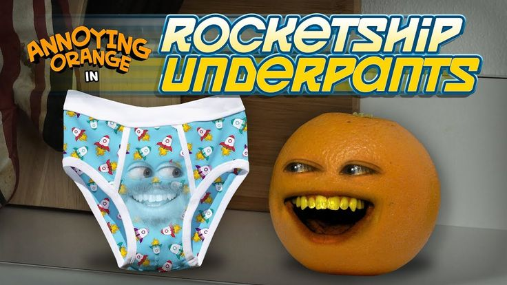 Annoying Orange - Rocketship Underpants!