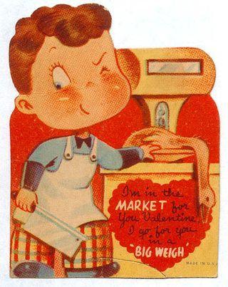 marketValentine'S Day, Vintage Valentines, Weird Valentine, Creepy Valentine, Butcher Valentine, Valentine Day Cards, Big Weigh, Valentine Cards, Vintage Valentine'S