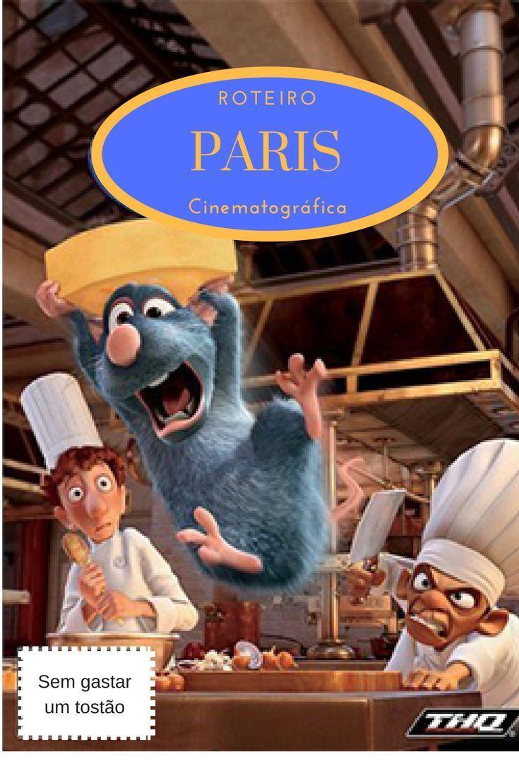 Roteiro Em Paris 10 Cenarios De Filme Para Visitar Quanto