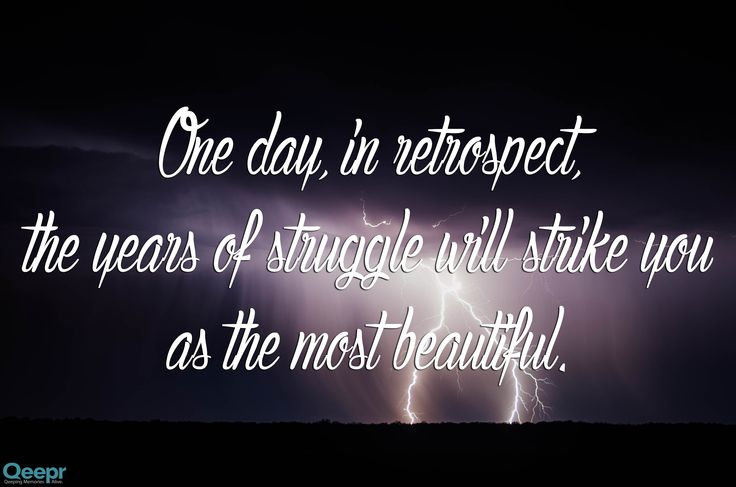 In our struggle, we are shown our own strength!