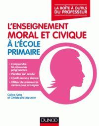 Céline Sala et Christophe Meunier - L'enseignement moral et civique à l'école primaire. https://hip.univ-orleans.fr/ipac20/ipac.jsp?session=149736O91729T.5954&profile=scd&source=~!la_source&view=subscriptionsummary&uri=full=3100001~!617835~!1&ri=1&aspect=subtab48&menu=search&ipp=25&spp=20&staffonly=&term=l%27enseignement+moral+et+civique+%C3%A0+l%27%C3%A9cole+primaire&index=.GK&uindex=&aspect=subtab48&menu=search&ri=1