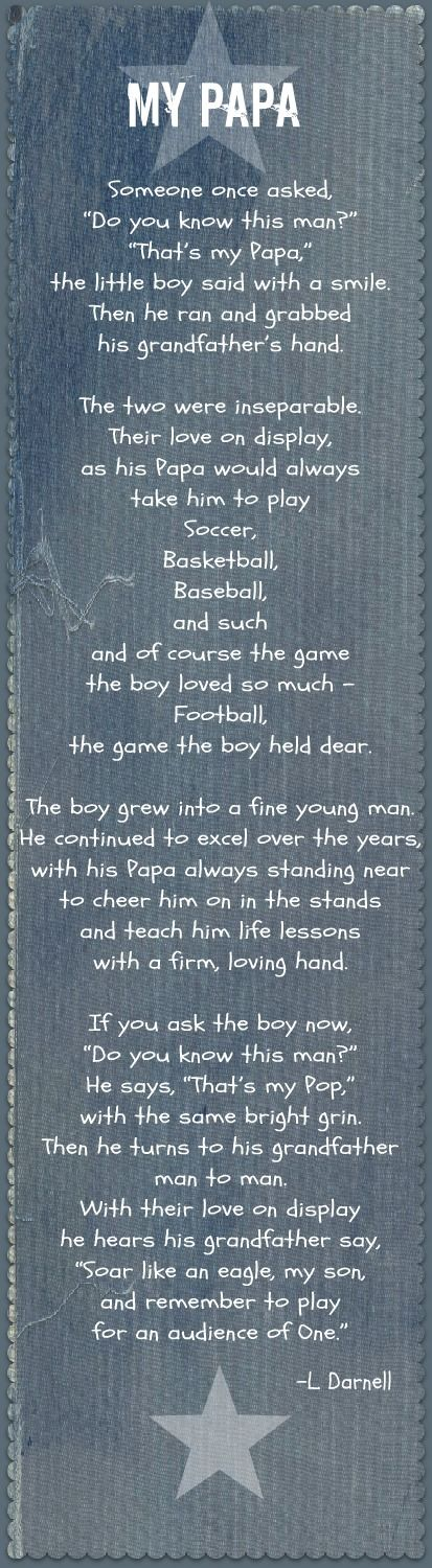 "In honor of #FathersDay, a poem I wrote about the bond between a Grandson and his ""Papa."""