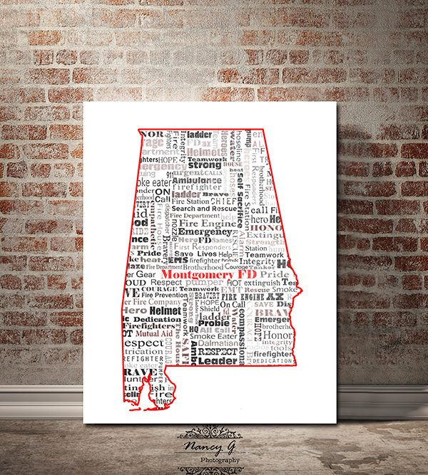 Montgomery Fire Department, Alabama, Word Art, Typography, AL Map, Firefighter, FD, Firefighter Print, Art Print, Personalized Print, Gift