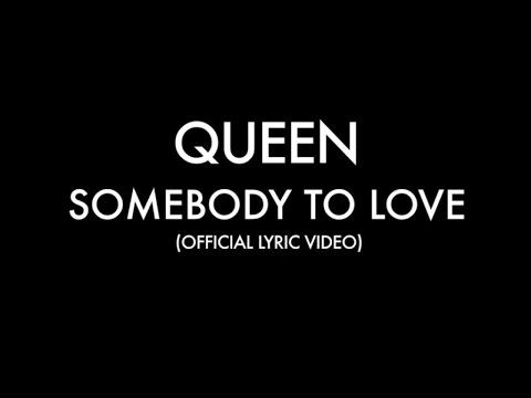 find somebody to love queen lyrics Watch the video for somebody to love from queen's greatest hits for free, and see the artwork, lyrics and similar artists.