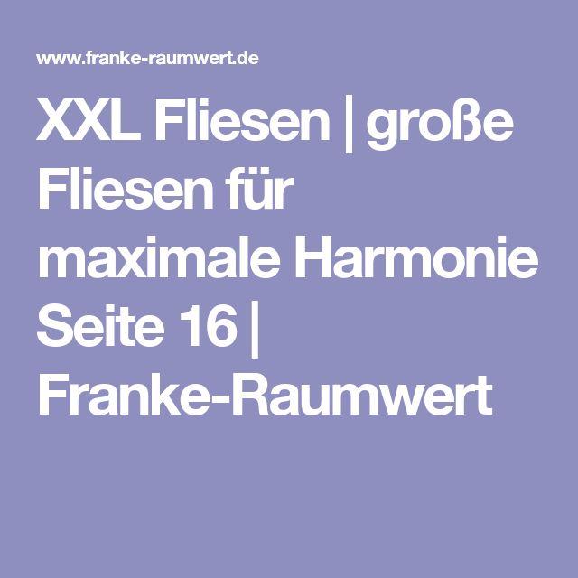 XXL Fliesen | große Fliesen für maximale Harmonie Seite 16 | Franke-Raumwert