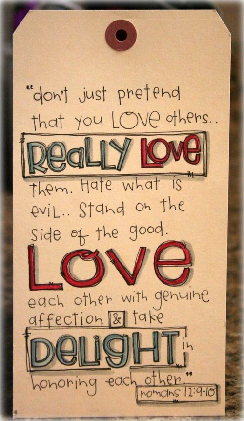 Bible Verses, Quotes, Words: Romans 12 9 10, Romans Art, Scriptures Quotes, Bible Quotes, Living, Bible Ver, Jesus Love, Love Other, Poster Quotes