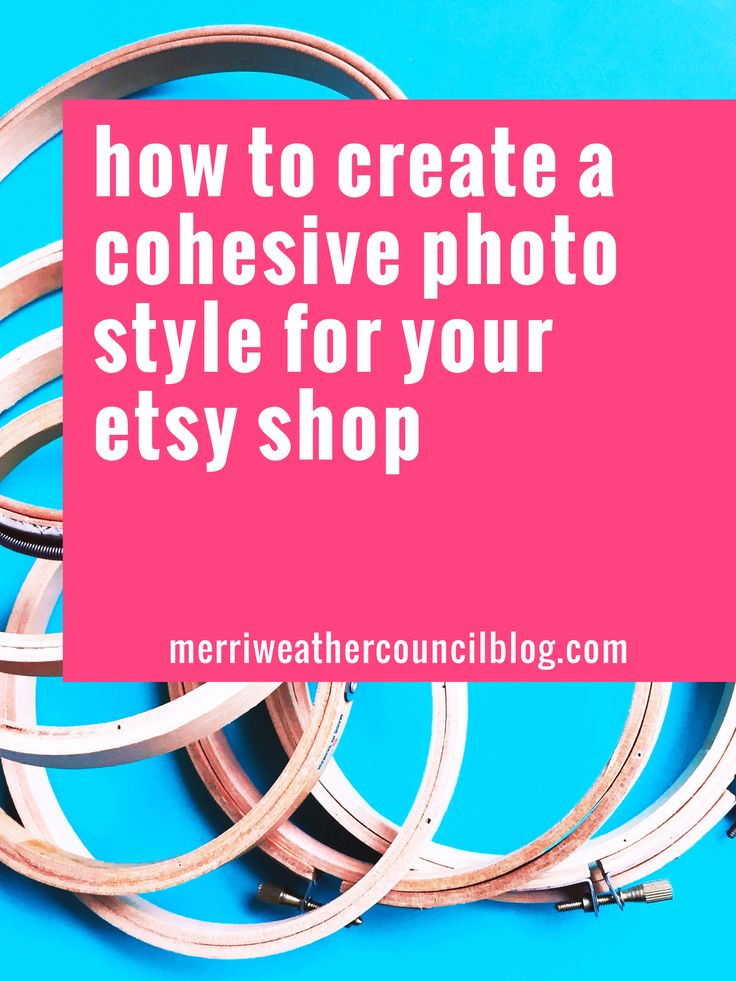 tips + tricks for developing a cohesive etsy shop product photo style   the merriweather council blog