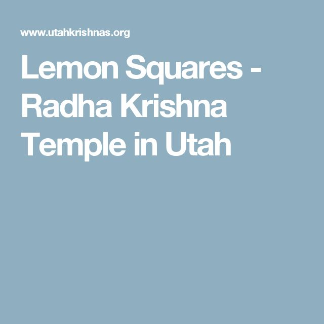 Lemon Squares - Radha Krishna Temple in Utah